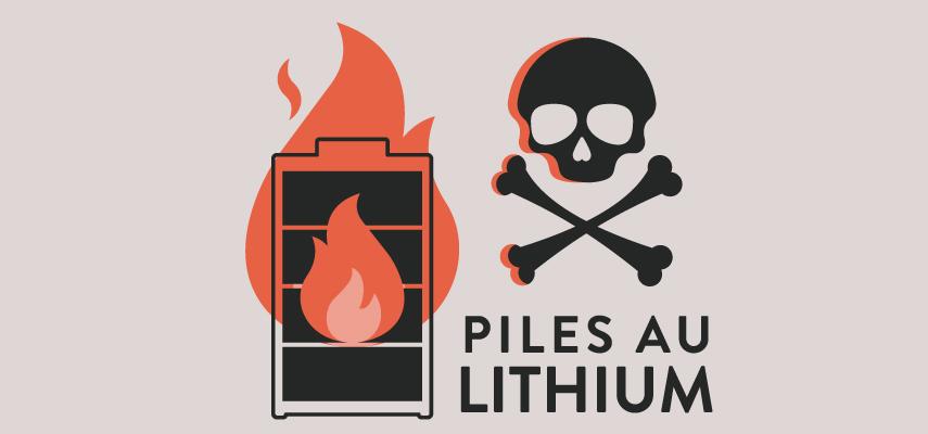 Piles au lithium danger
